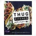 Thug-Kitchen-Eat-Like-You-Give-a-Fck-Cookbook